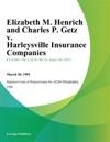 Elizabeth M Henrich And Charles P Getz V Harleysville Insurance Companies