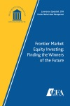 Frontier Market Equity Investing Finding The Winners Of The Future