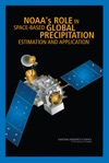 NOAAs Role In Space-Based Global Precipitation Estimation And Application