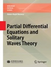 Partial Differential Equations And Solitary Waves Theory
