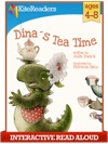 Dinas Tea Time - Interactive Read Aloud Edition
