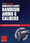 Gun Digests Handgun Ammo  Calibers Concealed Carry EShort