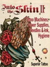 Into The Skin Book Two Tattoo Machines Power Supplies Needles And Ink Hygiene