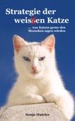 Strategie der weis(s)en Katze