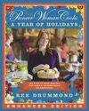 The Pioneer Woman Cooks A Year Of Holidays Enhanced Edition