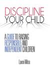 Discipline Your Child