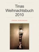 Tinas Weihnachtsbuch 2010