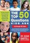 Top 50 Questions Kids Ask 3rd Through 5th Grade