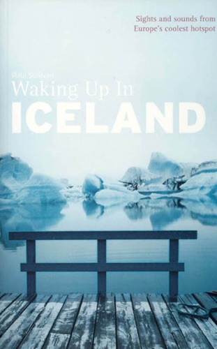Waking Up In Iceland