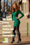 The Model Posing Guide For Fashion And Glamour Photography