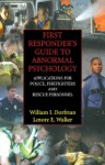 First Responders Guide To Abnormal Psychology