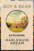 Exploring Harlequin Dream