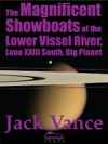 The Magnificent Showboats Of The Lower Vissel River Lune XXIII South Big Planet