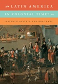 Latin America in Colonial Times - Matthew Restall & Kris Lane Cover Art