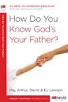 How Do You Know Gods Your Father
