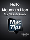 Hello Mountain Lion Tips Tricks  Secrets