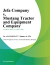 Jefa Company V Mustang Tractor And Equipment Company