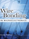 Wire Bonding In Microelectronics Third Edition