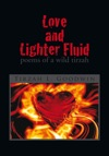 Love And Lighter Fluid