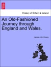 An Old-Fashioned Journey Through England And Wales
