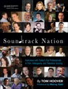 Soundtrack Nation Interviews With Todays Top Professionals In Film Videogame And Television Scoring