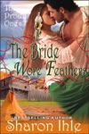 The Bride Wore Feathers The Proud Ones Book 1