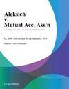 Aleksich V Mutual Acc Assn