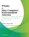 Whaley V Sony Computer Entertainment America