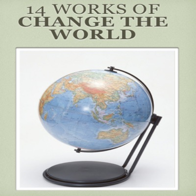 14 Works of Change the World