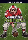 Jake Maddox Home-Field Football