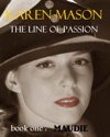 Maudie The Line Of Passion Trilogy Book 1