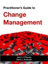 Practitioners Guide To Change Management