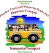 Puedes Traducir Peux-Tu Traduire TransporteTransport
