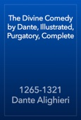 1265-1321 Dante Alighieri - The Divine Comedy by Dante, Illustrated, Purgatory, Complete artwork