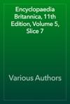 Encyclopaedia Britannica 11th Edition Volume 5 Slice 7