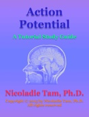 Action Potential: A Tutorial Study Guide