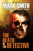 Mark Smith - The Death of the Detective artwork