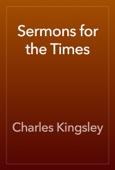 Charles Kingsley - Sermons for the Times artwork