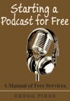 Starting A Podcast For Free