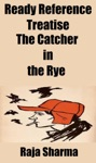Ready Reference Treatise The Catcher In The Rye