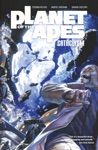 Planet Of The Apes Cataclysm Vol 2