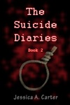The Suicide Diaries Book 2