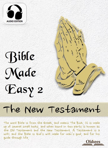 Bible Made Easy 2 The New Testament