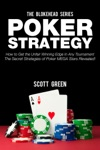 Poker StrategyHow To Get The Unfair Winning Edge In Any Tournament The Secret Strategies Of Poker MEGA Stars Revealed