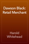 Dawson Black Retail Merchant