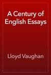 A Century Of English Essays