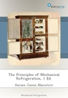 The Principles Of Mechanical Refrigeration 1 Ed