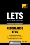 Thematische Woordenschat Nederlands-Lets 5000 Woorden