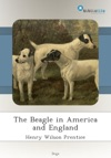 The Beagle In America And England