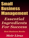 Small Business Management Essential Ingredients For Success Best Business Books